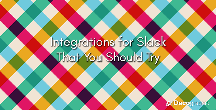 Integrations for Slack That You Should Try