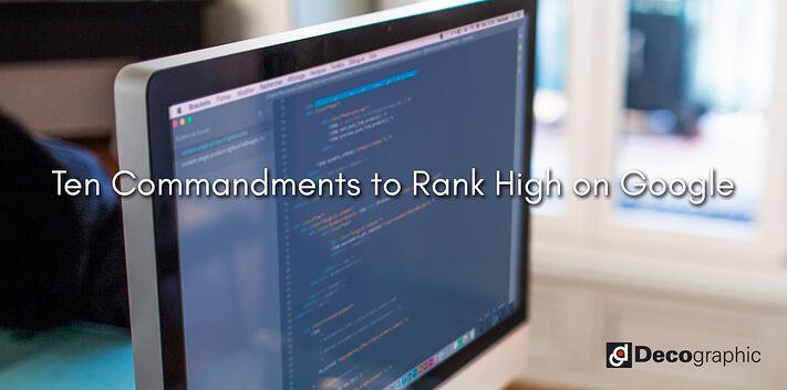 Ten Commandments to Rank High on Google