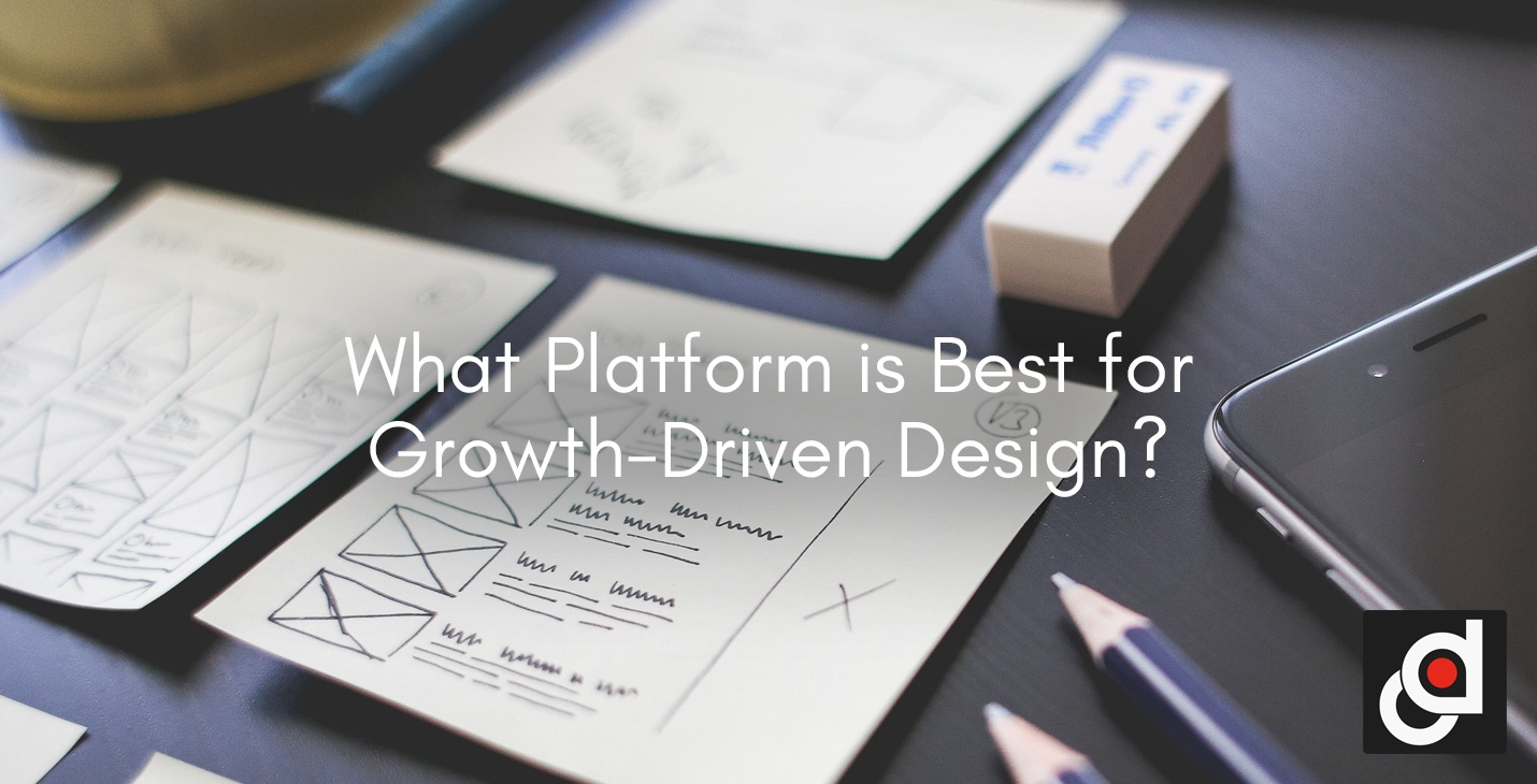 What Platform is Best for Growth-Driven Design?