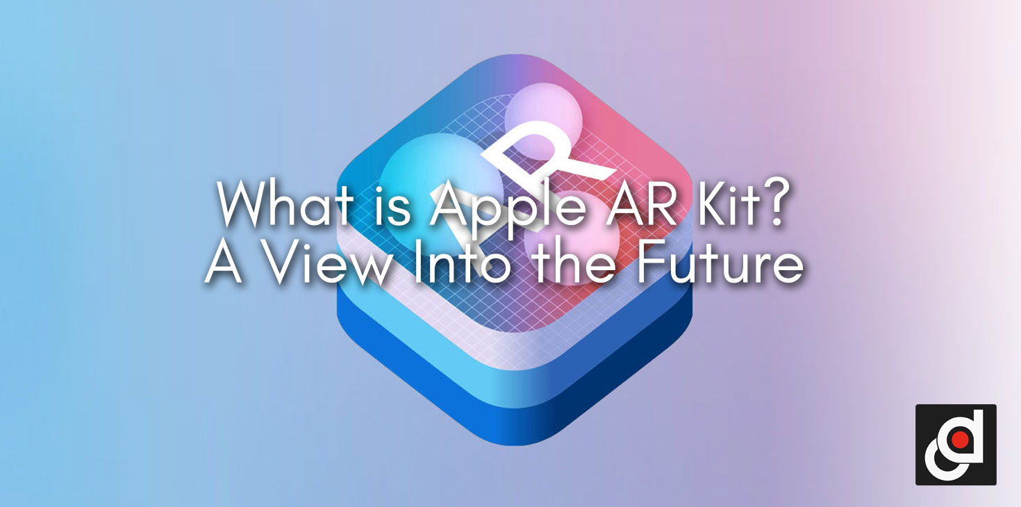 What is Apple AR Kit?
