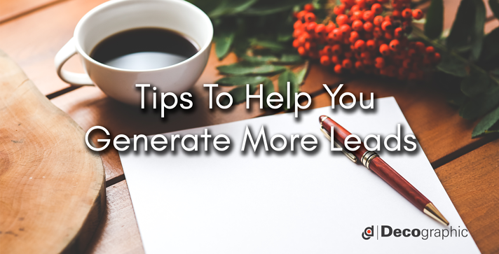 tips-to-Help-you-Generate-More-leads-.png