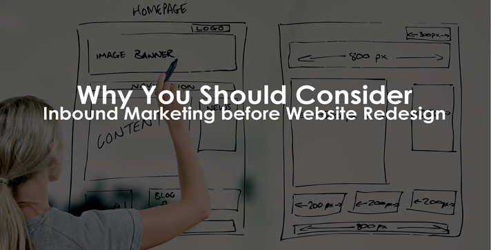 why-you-should-consider-inbound-marketing-before-website-redesign.png