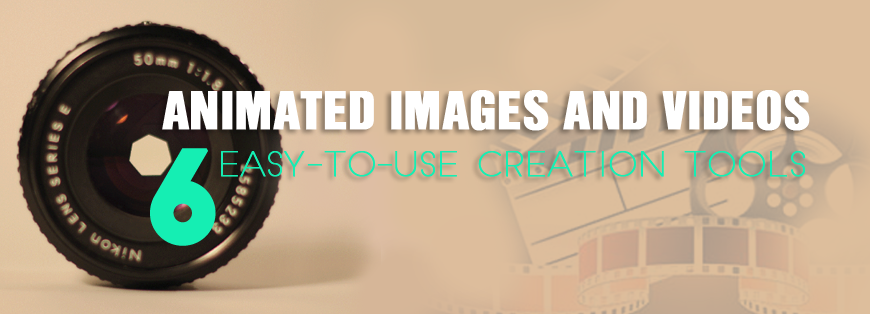 Animated images and videos